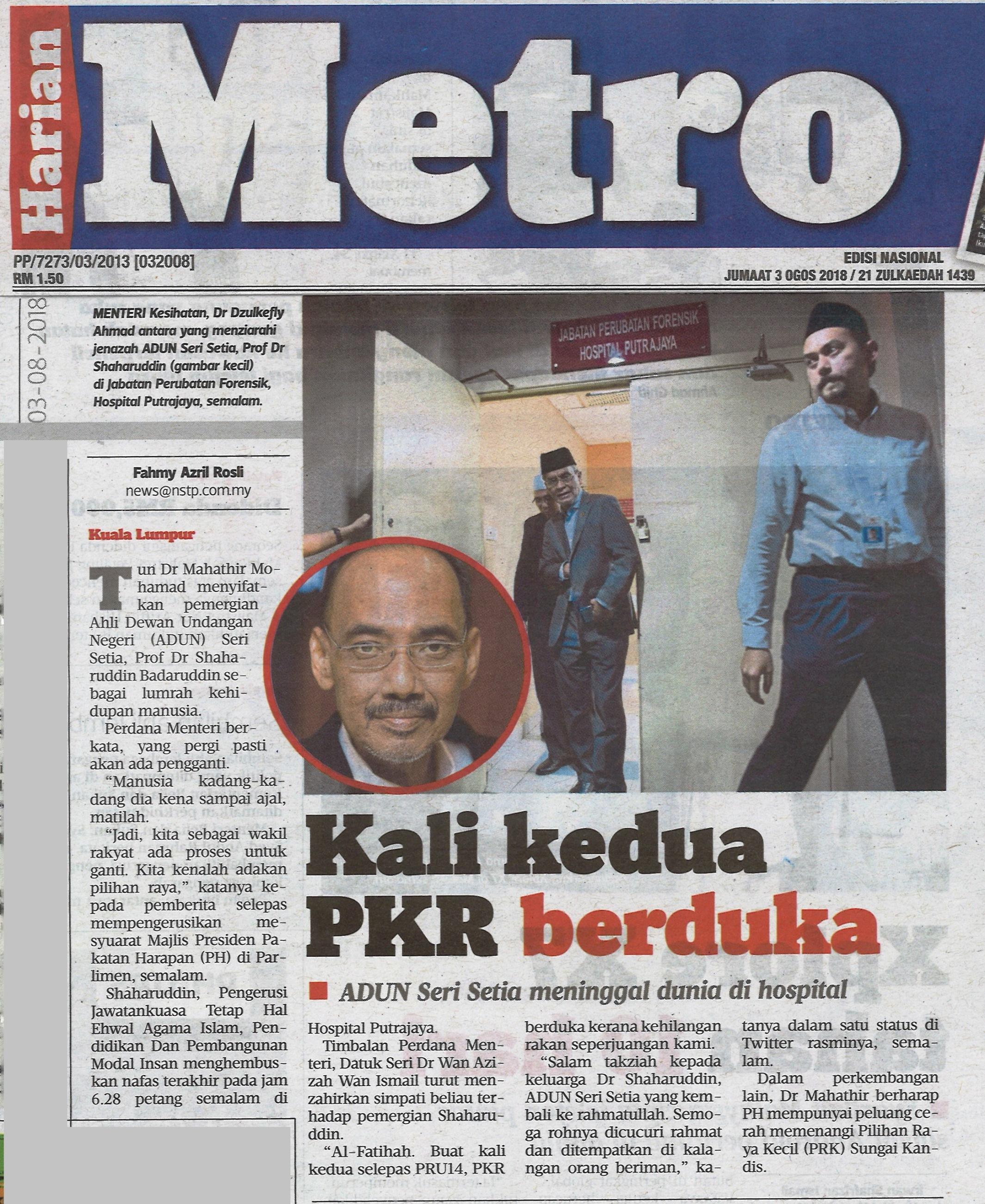 Harian Metro - 3 Ogos 2018 (Jumaat)
